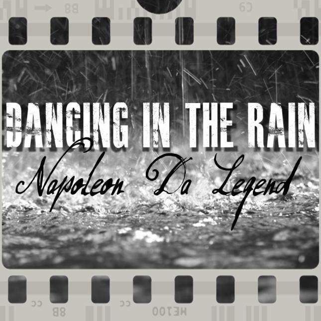 Dancing in the Rain Napoleon da Legend