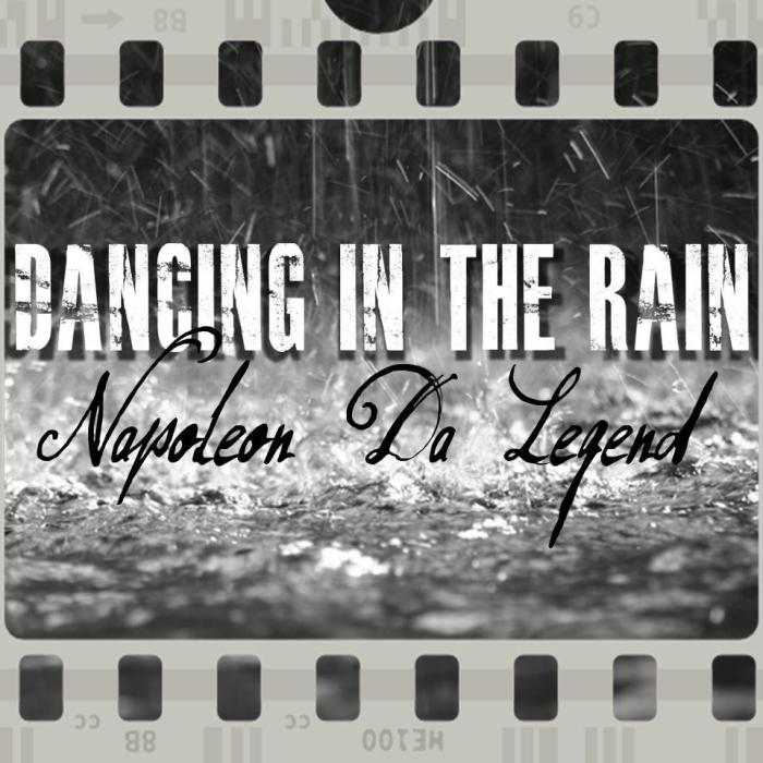 Dancing in the Rain Napoleon da Legend